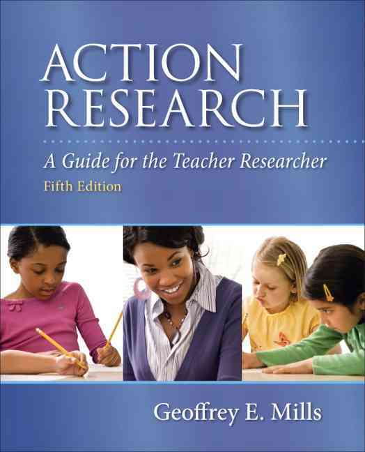 Action Research Pearson Etext Access Card By Mills, Geoffrey E.