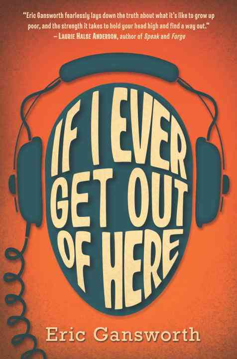 [CD] If I Ever Get Out of Here By Gansworth, Eric